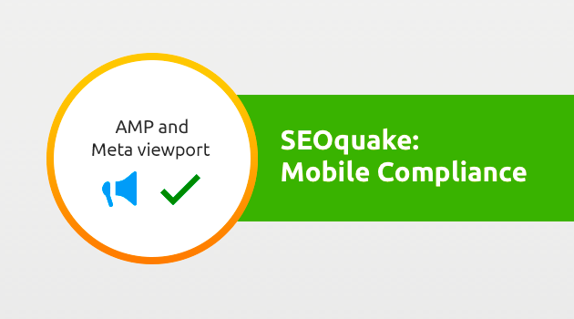 SEMrush: SEOquake: Mobile Compliance Updates image 1