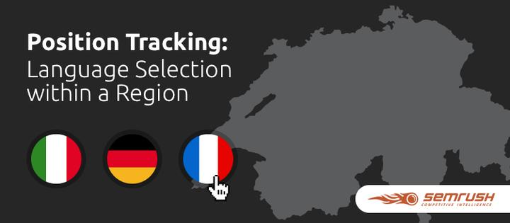 SEMrush: Position Tracking: Language Selection within a Region image 1