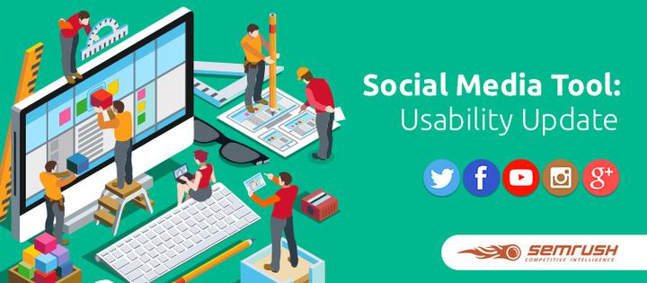 SEMrush: Social Media Tool: Usability Update image 1