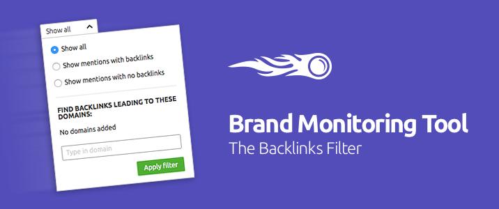 SEMrush: Brand Monitoring Tool: Tracking Backlinks image 1