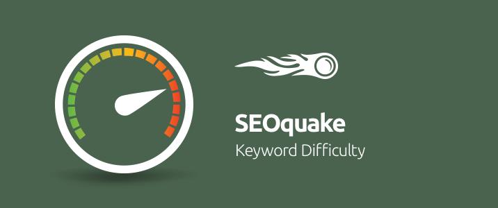 SEMrush: SEOquake: Estimate Keyword Difficulty Instantly image 1