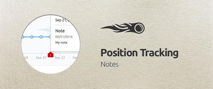 SEMrush: Position Tracking: Notes image 1