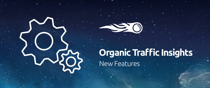 SEMrush: Organic Traffic Insights: New Features image 1