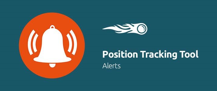 SEMrush: Position Tracking Tool: Alerts image 1