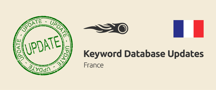 SEMrush: Keyword Database Updates: France image 1