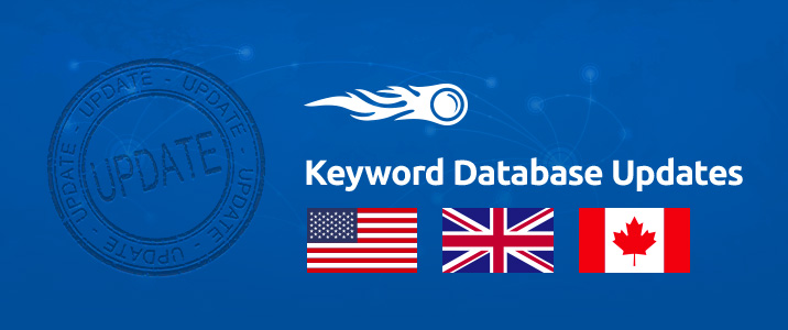 SEMrush: Keyword Database Updates: US, UK, CA image 1