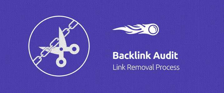 SEMrush: Backlink Audit: Link Removal Process imagem 1