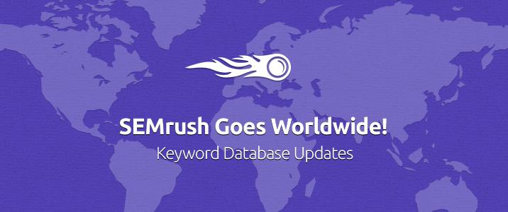 SEMrush: ¡SEMrush cubre ahora casi todos los rincones del mundo! Actualizaciones de las bases de datos de palabras clave imagen 1