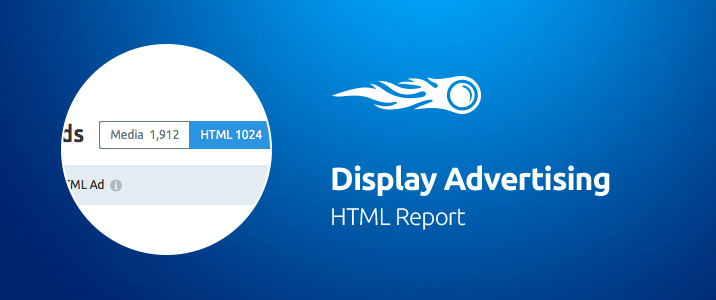 SEMrush: Display Advertising: HTML Report imagem 1