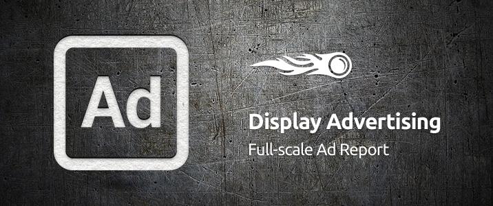 SEMrush: Display Advertising: Full-scale Ad Report bild 1