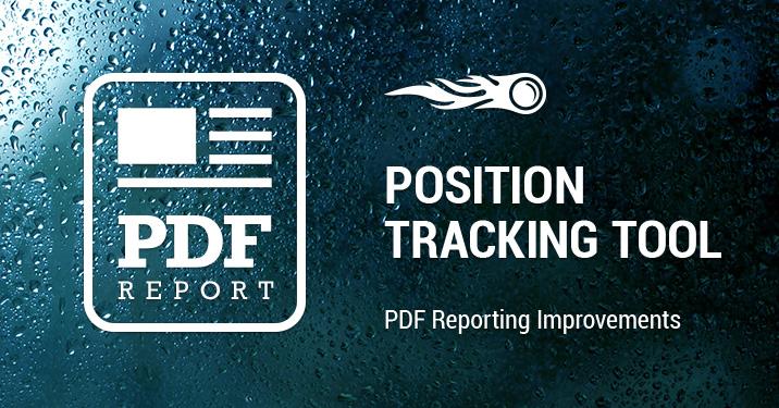 SEMrush: Position Tracking Tool: Verbesserungen der PDF Reports bild 1