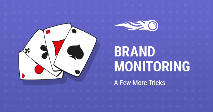 SEMrush: Brand Monitoring: A Few More Tricks изображение 1