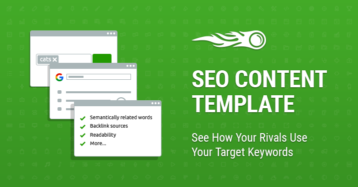 SEO Content Template See how your rivals use your target keywords banner