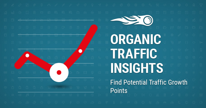 Organic Traffic Insights Find Potential Traffic Growth Points banner