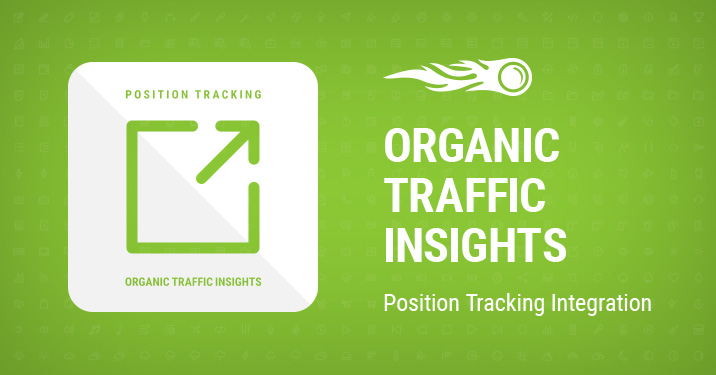 Organic Traffic Insights Position Tracking Integration banner